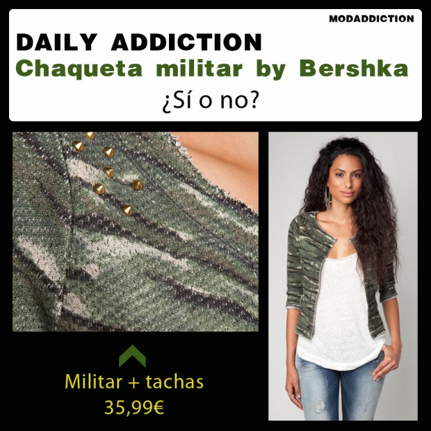 daily-addiction-chaqueta-militar-bershka-fashion-trendy-military-print-modaddiction