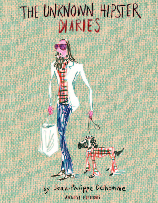 the-unknown-hipster-diaries-jean-philippe-delhomme-modaddiction-colette-blog-libro-book-moda-fashion-trends-tendencias-ilustracion-illustration-culture-cultura-arte-art-hipster-1